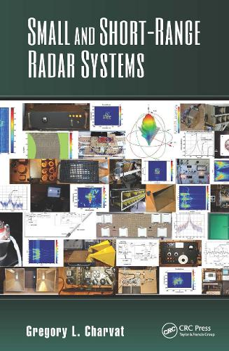 Small and Short-Range Radar Systems - Modern and Practical Approaches to Electrical Engineering (Hardback)