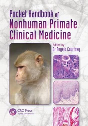 Pocket Handbook of Nonhuman Primate Clinical Medicine (Paperback)