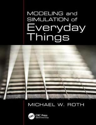 Modeling and Simulation of Everyday Things (Paperback)