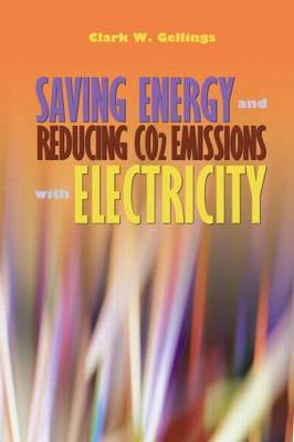 Saving Energy and Reducing CO2 Emissions with Electricity (Hardback)