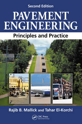 Pavement Engineering: Principles and Practice, Second Edition (Hardback)