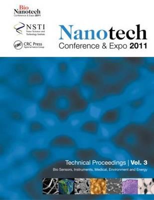Nanotechnology 2011: Bio Sensors, Instruments, Medical, Environment and Energy (Paperback)