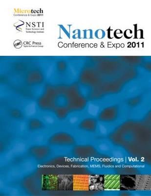 Nanotechnology 2011: Electronics, Devices, Fabrication, MEMS, Fluidics and Computational (Paperback)