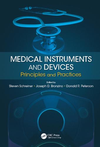 Medical Instruments and Devices: Principles and Practices (Hardback)