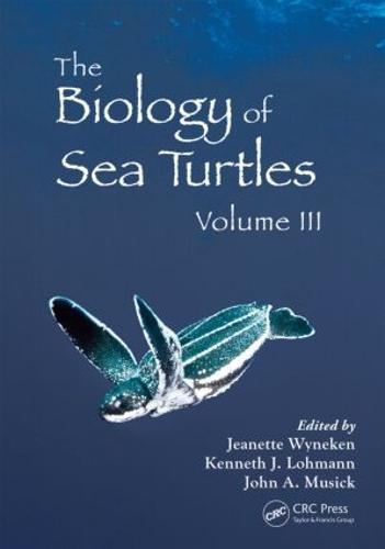 The Biology of Sea Turtles, Volume III - CRC Marine Biology Series (Hardback)