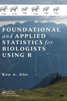 Foundational and Applied Statistics for Biologists Using R (Hardback)