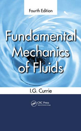Fundamental Mechanics of Fluids (Hardback)