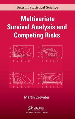Multivariate Survival Analysis and Competing Risks - Chapman & Hall/CRC Texts in Statistical Science (Hardback)