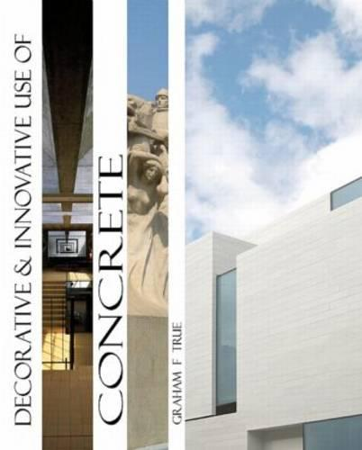 Decorative and Innovative use of Concrete (Hardback)