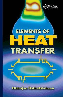 Elements of Heat Transfer (Hardback)