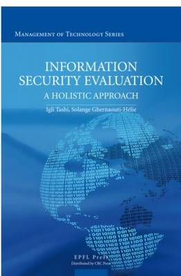 Information Security Evaluation: A Holistic Approach from a Business Perspective (Hardback)