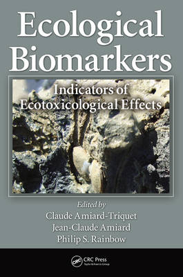 Ecological Biomarkers: Indicators of Ecotoxicological Effects (Hardback)