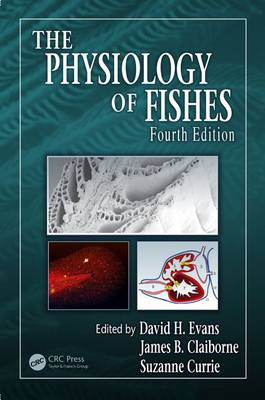 The Physiology of Fishes, Fourth Edition - CRC Marine Biology Series (Hardback)
