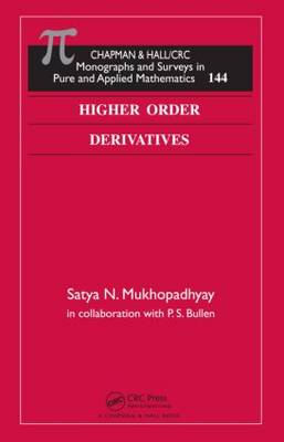 Higher Order Derivatives - Monographs and Surveys in Pure and Applied Mathematics (Hardback)