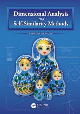 Dimensional Analysis and Self-Similarity Methods for Engineers and Scientists (Hardback)