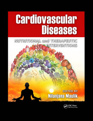 Cardiovascular Diseases: Nutritional and Therapeutic Interventions (Hardback)