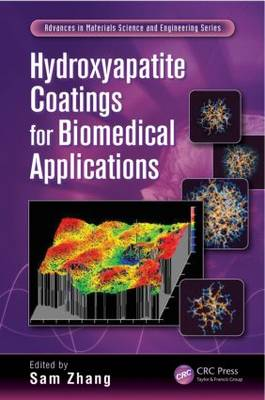 Hydroxyapatite Coatings for Biomedical Applications - Advances in Materials Science and Engineering (Hardback)