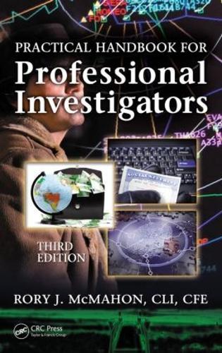 Practical Handbook for Professional Investigators, Third Edition (Hardback)