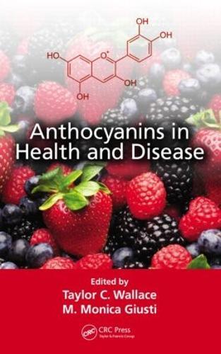 Anthocyanins in Health and Disease (Hardback)