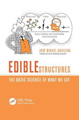 Edible Structures: The Basic Science of What We Eat (Paperback)