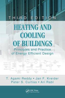 Heating and Cooling of Buildings: Principles and Practice of Energy Efficient Design, Third Edition - Mechanical and Aerospace Engineering Series (Hardback)