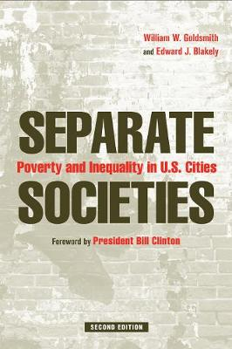 Separate Societies: Poverty and Inequality in U.S. Cities (Hardback)