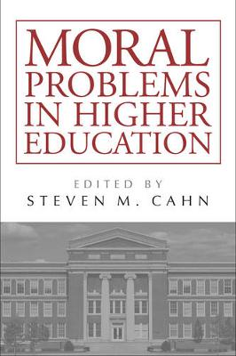 Moral Problems in Higher Education (Paperback)