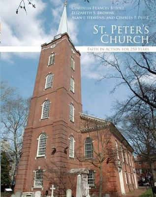 St. Peter's Church: Faith in Action for 250 Years (Hardback)