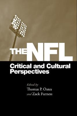 The NFL: Critical and Cultural Perspectives (Paperback)