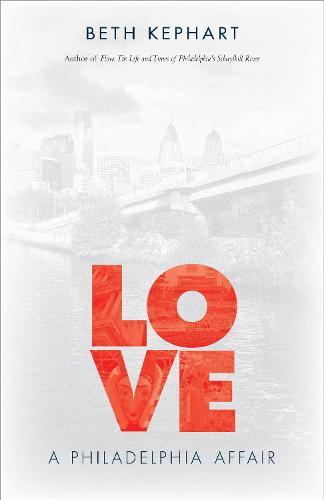 Love: A Philadelphia Affair (Paperback)