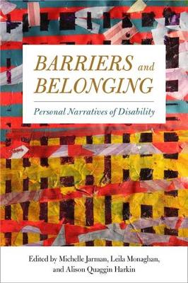 Barriers and Belonging: Personal Narratives of Disability (Hardback)