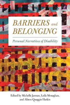 Barriers and Belonging: Personal Narratives of Disability (Paperback)