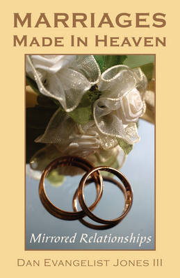 Marriages Made in Heaven: Mirrored Relationships (Paperback)