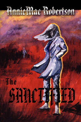 The Sanctified (Paperback)