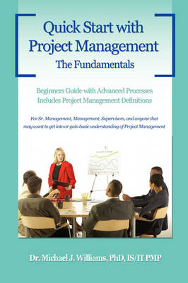 Quick Start with Project Management: The Fundamentals (Paperback)