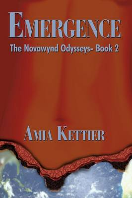 Emergence: The Novawynd Odysseys- Book 2 (Hardback)