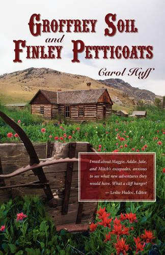 Groffrey Soil and Finley Petticoats (Paperback)
