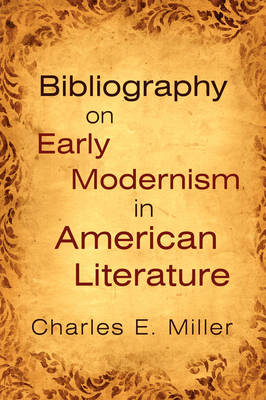 Bibliography on Early Modernism in American Literature (Paperback)