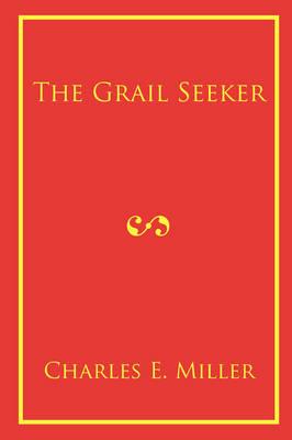 The Grail Seeker (Paperback)
