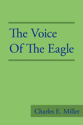 The Voice of the Eagle (Paperback)