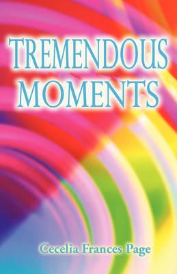 Tremendous Moments (Paperback)