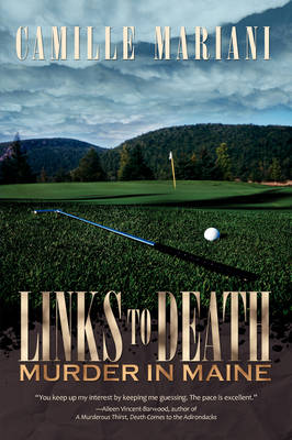 Links to Death: Murder in Maine (Paperback)