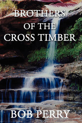 Brothers of the Cross Timber (Paperback)