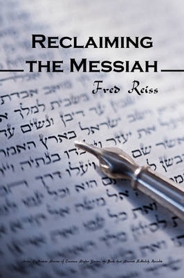 Reclaiming the Messiah (Paperback)