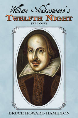 William Shakespeare's Twelfth Night [Re-Done] (Paperback)