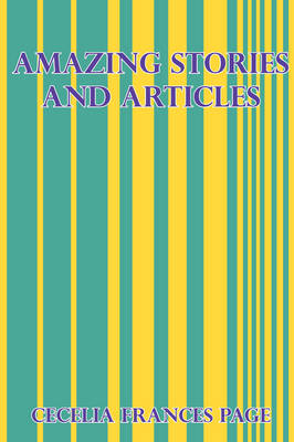 Amazing Stories and Articles (Paperback)