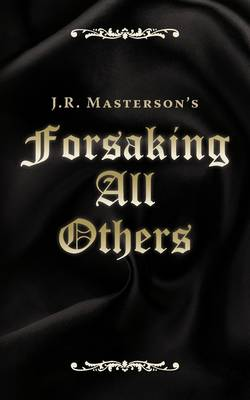 Forsaking All Others (Paperback)
