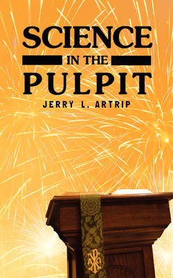 Science in the Pulpit (Paperback)