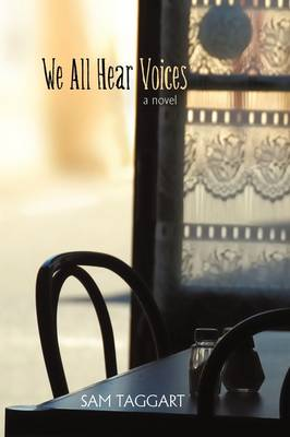 We All Hear Voices (Paperback)