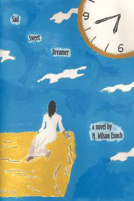 Sad Sweet Dreamer (Paperback)